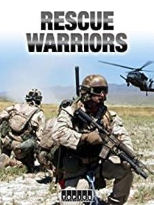Movies free download Rescue Warriors [movie]
