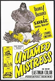 Untamed Mistress (1956) Poster - Movie Forum, Cast, Reviews