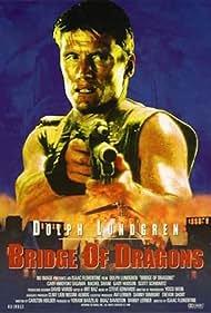 Bridge of Dragons Poster - Movie Forum, Cast, Reviews