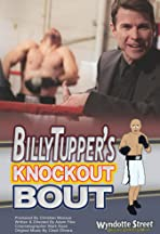 Billy Tupper's Knockout Bout