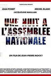 Une nuit à l'Assemblée Nationale Poster