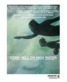 Come Hell or High Water (2011)