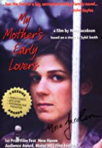 My Mother's Early Lovers