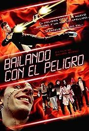 Bailando con el peligro Poster