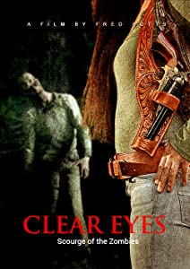 Movie hd trailer download Clear Eyes: Scourge of the Zombies by [1920x1600]