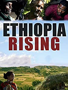 Ethiopia Rising: Red Terror to Green Revolution (2015)