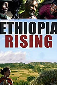 Primary photo for Ethiopia Rising: Red Terror to Green Revolution