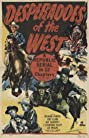 Desperadoes of the West (1950) Poster