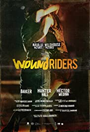 Wound Riders Poster