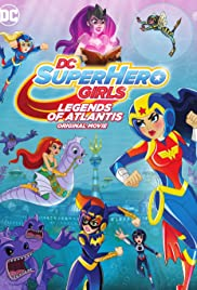 DC Super Hero Girls: Legends of Atlantis Poster