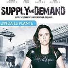Linda La Plante's Supply and Demand