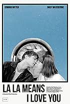 La La Means I Love You