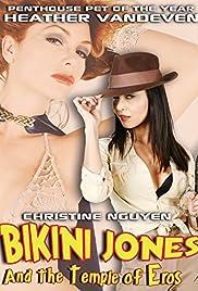 Bikini Jones and the Temple of Eros(2010) Poster - Movie Forum, Cast, Reviews