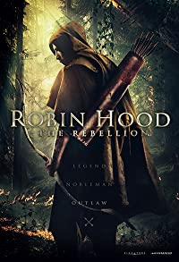 Primary photo for Robin Hood The Rebellion
