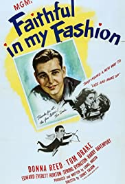 Faithful in My Fashion (1946) Poster - Movie Forum, Cast, Reviews