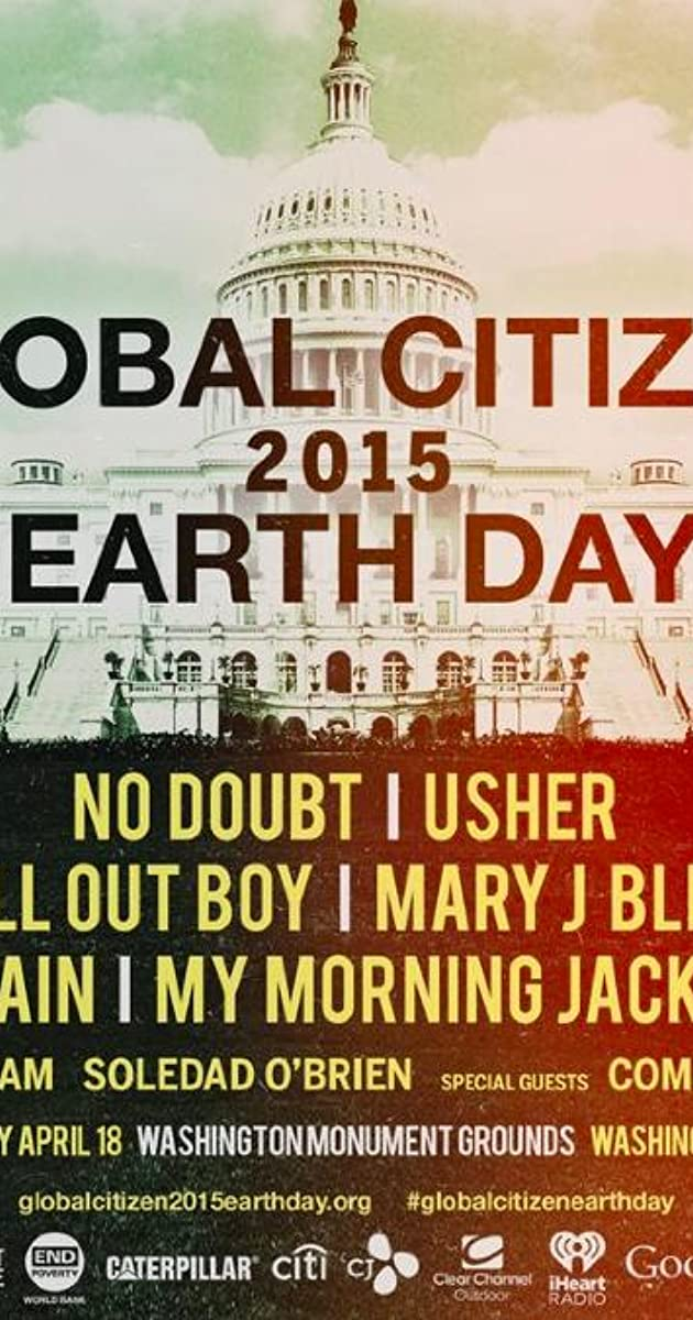Global Citizen 2015 Earth Day (Video 2015) - Photo Gallery - IMDb