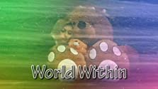World Within (2018 Video)