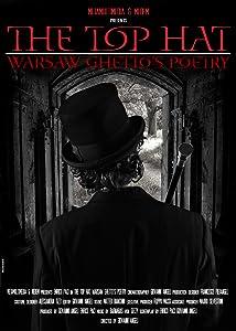 English movie trailers free download Il cilindro - Poesie dal ghetto di Varsavia [hdv]