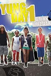 Yung Day 1: Drink WAT-AAH! Poster
