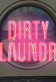 Dirty Laundry (TV Series 2017– ) - IMDb
