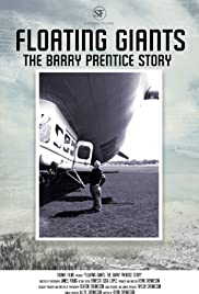 Floating Giants: The Barry Prentice Story
