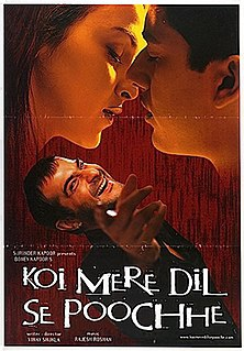 Koi Mere Dil Se Poochhe movie, song and  lyrics