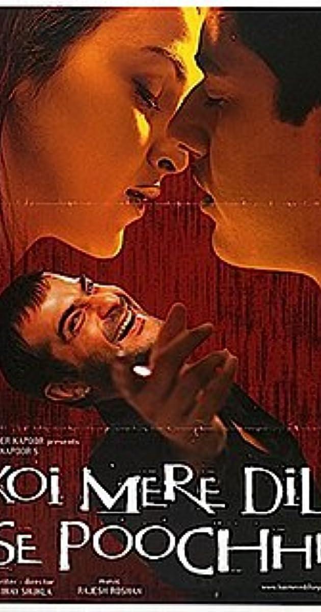 Koi Mere Dil Se Poochhe (2002) - IMDb