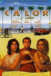 Calor... y celos Poster