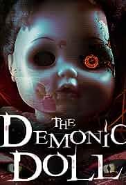 Watch Movie The Demonic Doll (2017)