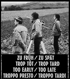 Too Early/Too Late (1982)