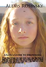 A Girl's Guide to Drowning