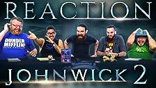John Wick: Capítulo 2 (2017) ¡REACCIÓN DE PELÍCULA!
