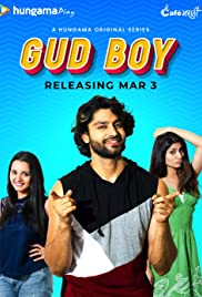 Gud Boy S01 2021 Hungama Web Series Hindi WebRip All Episodes 50mb 480p 150mb 720p 800mb 1080p