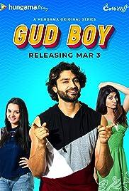 Gud Boy S01 2021 Hungama Web Series Hindi WebRip All Episodes 50mb 480p 150mb 720p 800mb 1080p