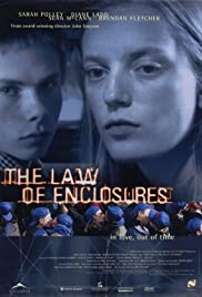 The Law of Enclosures(2000) Poster - Movie Forum, Cast, Reviews