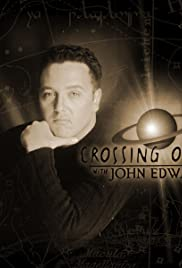 Crossing Over with John Edward Poster - TV Show Forum, Cast, Reviews