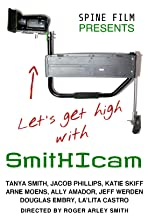 Let's Get High with SmitHIcam