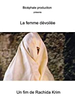 La dévoilée femme