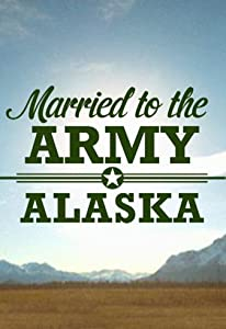 Top 10 websites for free movie downloads Married to the Army: Alaska [1280p] [2k]