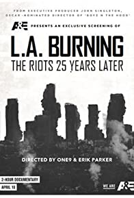 Primary photo for L.A. Burning: The Riots 25 Years Later