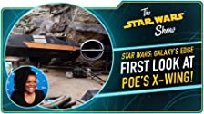 Exclusive Look at Poe's X-wing from Star Wars: The Rise of the Resistance
