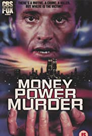 Money, Power, Murder. Poster