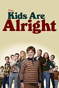 The Kids Are Alright (2018-)