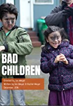 Bad Children
