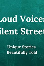 Loud Voices, Silent Streets Poster