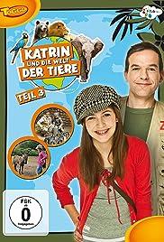 Katrin und die Welt der Tiere Poster