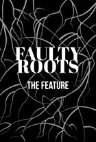 Faulty Roots