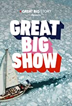 Great Big Show
