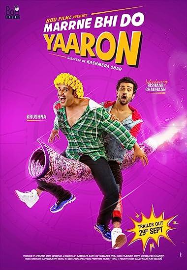 Marne Bhi Do Yaaron 2019 Full Hindi Movie Download 300MB 480p HDRip
