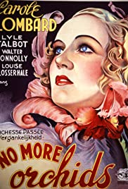 No More Orchids (1932) Poster - Movie Forum, Cast, Reviews